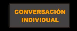 CONVERSACION INDIVIDUAL